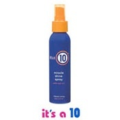 It's a 10 - Miracle Shine Spray